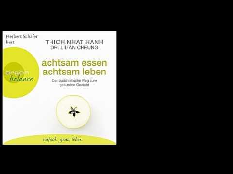 Achtsam essen, achtsam leben: Der buddhistische Weg zum gesunden Gewicht YouTube Hörbuch Trailer auf Deutsch