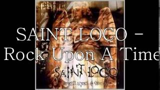 Lagu Saint Loco - Rock Upon A Time