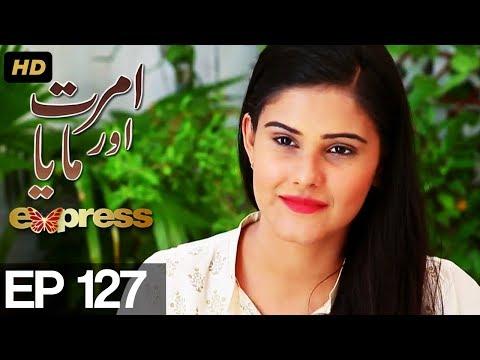Amrit Aur Maya - Episode 127 - Express Entertainment