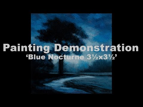 (Repost) Blue Nocturne 3½x3½ Tonalist Landscape Painting Demonstration