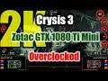Crysis 3 - Zotac GTX 1080 Ti Mini Overclocked