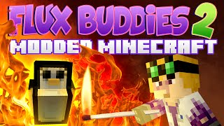Minecraft Mods - Flux Buddies 2.0 #152 Stop Trying To Kill My Penguin