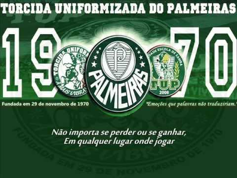 Torcida Uniformizada do Palmeiras - Música Nova (T.U.P. - 2012) | Letra