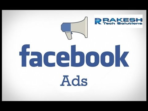 Advertising on Facebook Paid Ads |  Learn How To Advertise On Facebook - Rakesh Tech Solutions