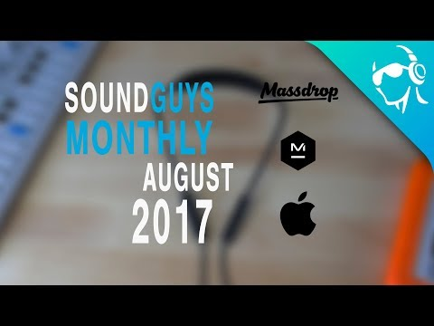 Sound Guys Monthly - August 2017