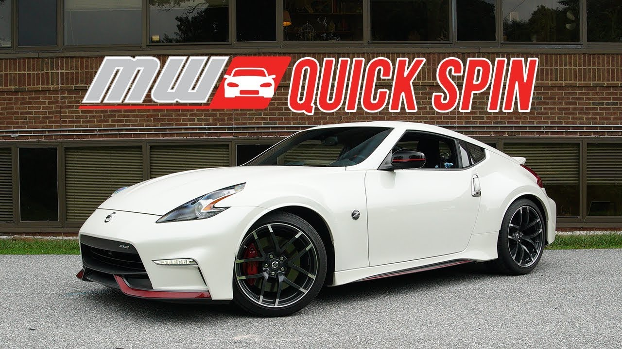 2019 Nissan 370z Nismo Quick Spin Youtube