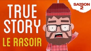 Kick On - True Story - Le Rasoir