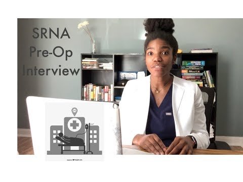SRNA Pre-operative Interview
