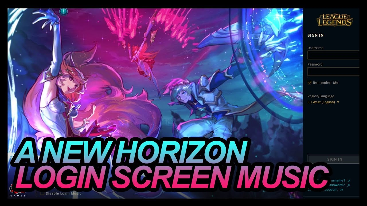 A NEW HORIZON LOGIN SCREEN MUSIC LEAGUE OF LEGENDS