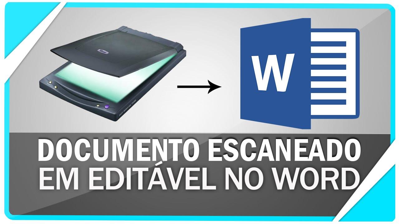 Como converter documento escaneado para editável no Word