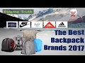 The Best Backpack Brands 2017-The Great Outdoors ✔