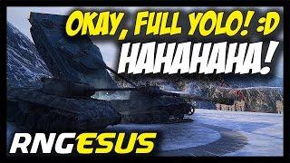► World of Tanks: Okay, Full Yolo! :D - RNGesus #33