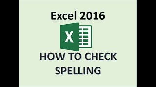 Excel 2016 - Spell Check - How to Perform Spelling and Grammar Check in Microsoft Office Worksheet