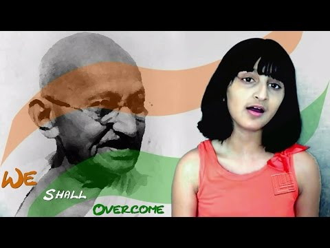 Republic Day Special   We Shall Overcome [Cover] by Aditi Iyer