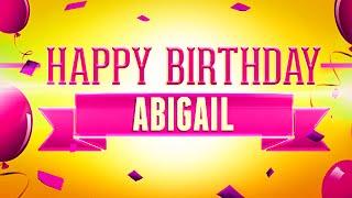 Happy Birthday Abigail