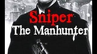 Manhunter Sniper Pc GamePlay Part2
