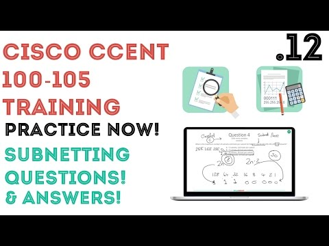 Cisco - CCENT/CCNA R&S (100-105) - Subnetting Questions and Answers .12
