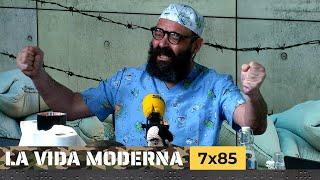 La Vida Moderna | 7x85 | Defendiendo lo nuestro