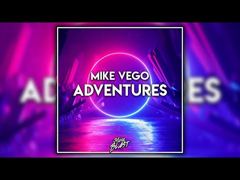 Melbourne Bounce | Mike Vego - Adventures [MusicBlast Release]