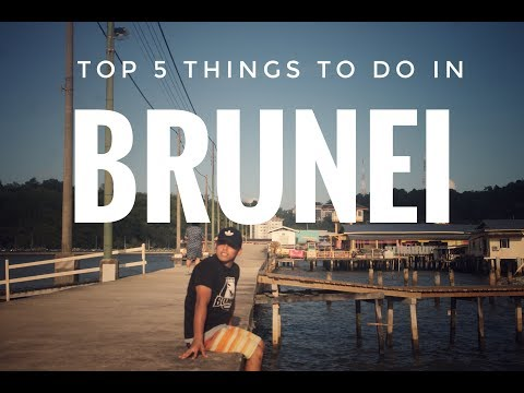 5 things must do in Brunei, Bandar Seri Begawan - Backpackers Guide