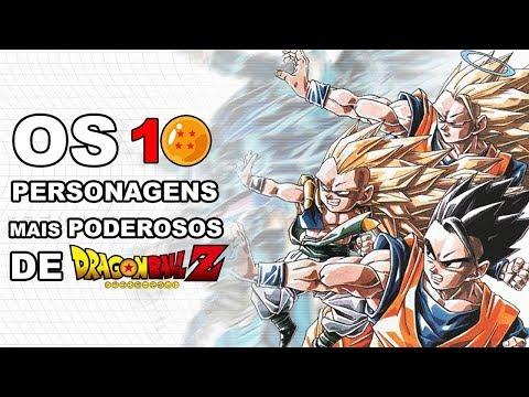 Os 10 Personagens Mais Poderosos de Dragon Ball Z - Atenção (Minha Opinião)