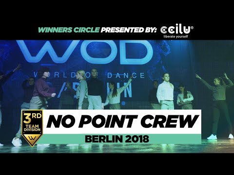 No Point Crew | 3rd Place Team Division | Winners Circle | World of Dance Berlin 2018