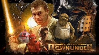 Star Wars Downunder Fan Film