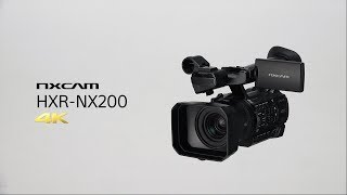 Sony| HXR-NX200 | Introduction Video