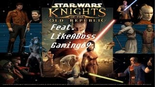 ► Star Wars: Knights of the Old Republic Ep.2 TRASK NO! (feat. LikeABossGaming69)