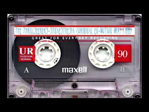 The Thrillseekers Synaesthesia Original En Motion mix) (1999)