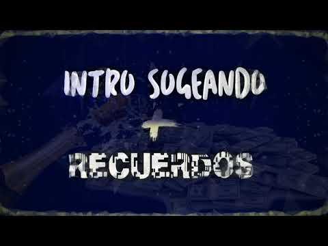 INTRO SOGEANDO  +  RECUERDOS ✘ HERNAN DJ  ✘ PEPE MIX