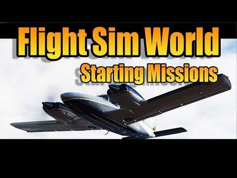 FLIGHT SIM WORLD - STARTING MISSIONS