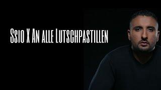 SSIO X An alle Lutschpastillen  (Lyrics)