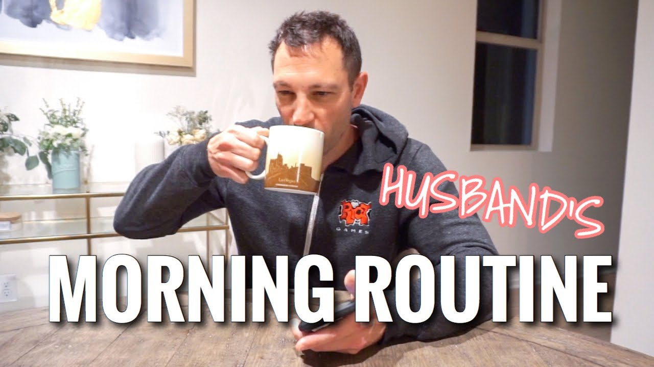 HUSBAND'S MORNING ROUTINE // WAKING UP AT 5AM
