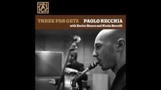 "Indian Summer - Paolo Recchia - from CD ""Three for Getz"""