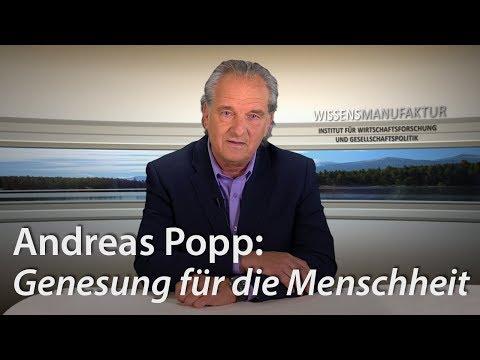 Andreas Popp: Genesung für die Menschheit