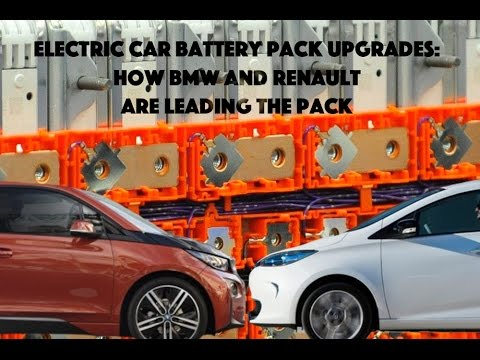 Electric Car Battery Pack Upgrades: How BMW and Renault Are Leading The Pack