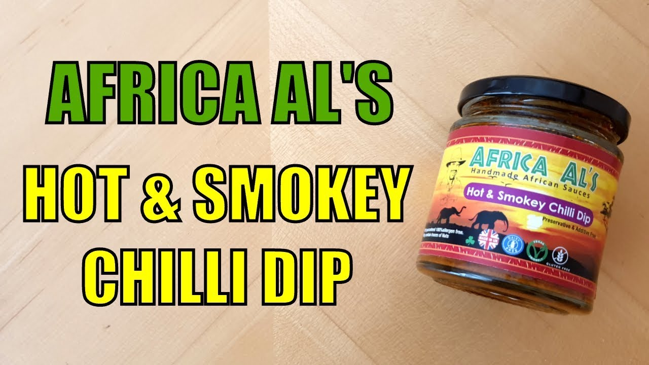 Africa Al's Hot & Smoky Chilli Dip Product Review
