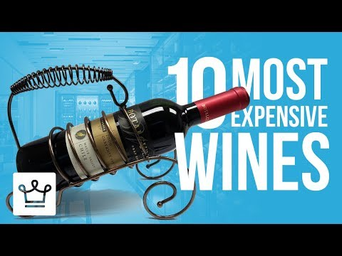 Top 10 Most Expensive Wines In The World