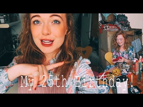 My 25th Birthday & All the Presents!
