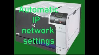 Hp Color Laser Jet CP5225 Printer Automatic IP network settings