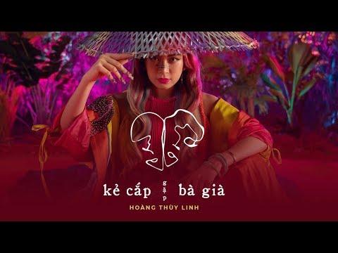 Kẻ Cắp Gặp Bà Già (#KCGBG) – Hoàng Thùy Linh ft. Binz「Lyrics Video」