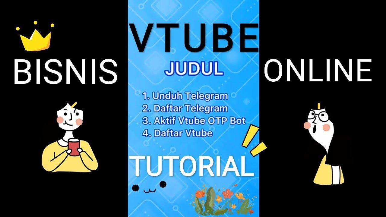 Tutorial Mendaftar Aplikasi VTUBE ( Bisnis Online ) - YouTube
