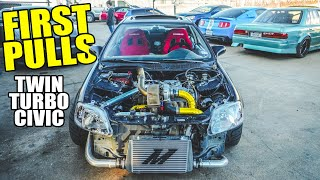 homepage tile video photo for FIRST PULLS in the TWIN TURBO CIVIC!! (We make TOO MUCH BOOST)