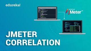 JMeter Correlation | Regular Expression Extractor Using JMeter | JMeter Training | Edureka