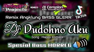 Download lagu Dj Dudohno Aku Happy Asmara Santuy