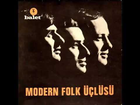 Modern Folk Üçlüsü - Bom Bili Bom