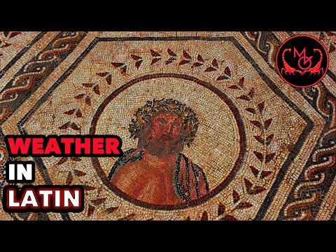 How to Speak Latin (Weather) / De Latine Loquendo (Tempestas)