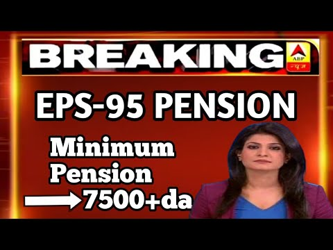 eps-95 pension latest news today minimum pension 7500+da, medical 14 may 2021