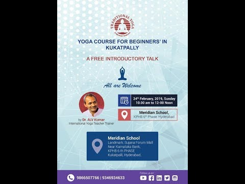 RYT 200 | Beginners Yoga Course - Intro Talk (Part -1) | Dr. ALV Kumar | Traditional Yoga